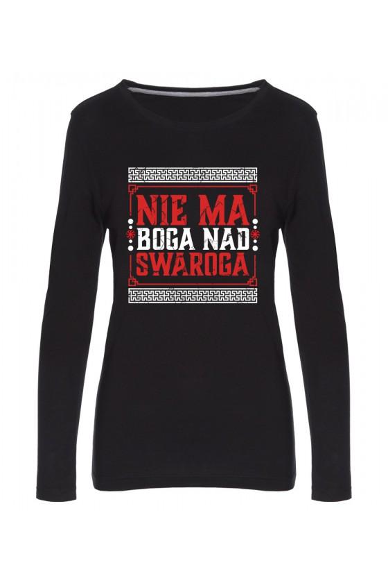 Koszulka Damska Longsleeve Nie Ma Boga Nad Swaroga