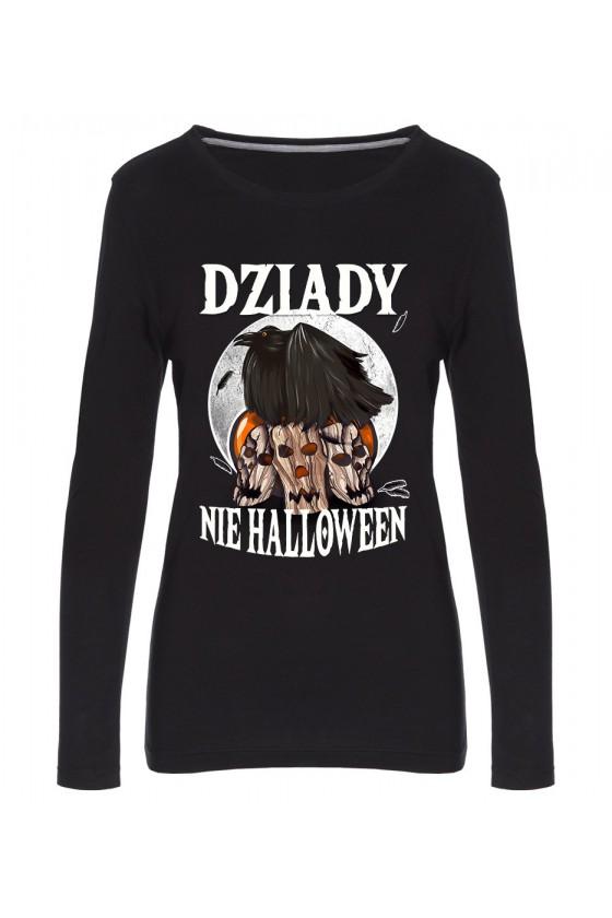 Koszulka Damska Longsleeve Dziady, Nie Halloween
