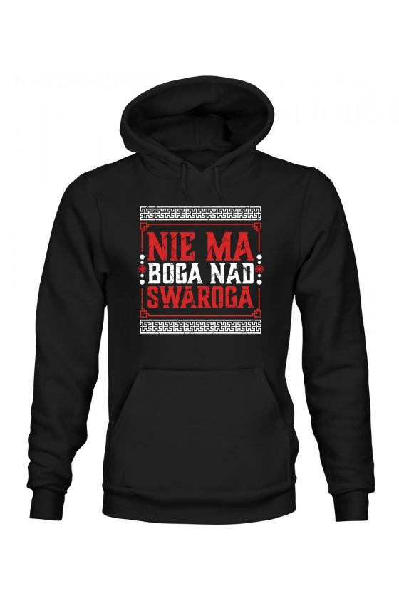 Bluza Damska z Kapturem Nie Ma Boga Nad Swaroga