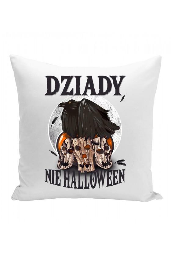Poduszka Dziady, Nie Halloween